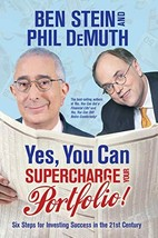 Yes, You Can Supercharge Your Portfolio! Stein, Ben and Demuth, Phil image 1