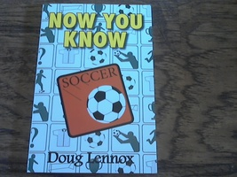 Now You Know By Doug Lennox (2009 Paperback) - $10.95