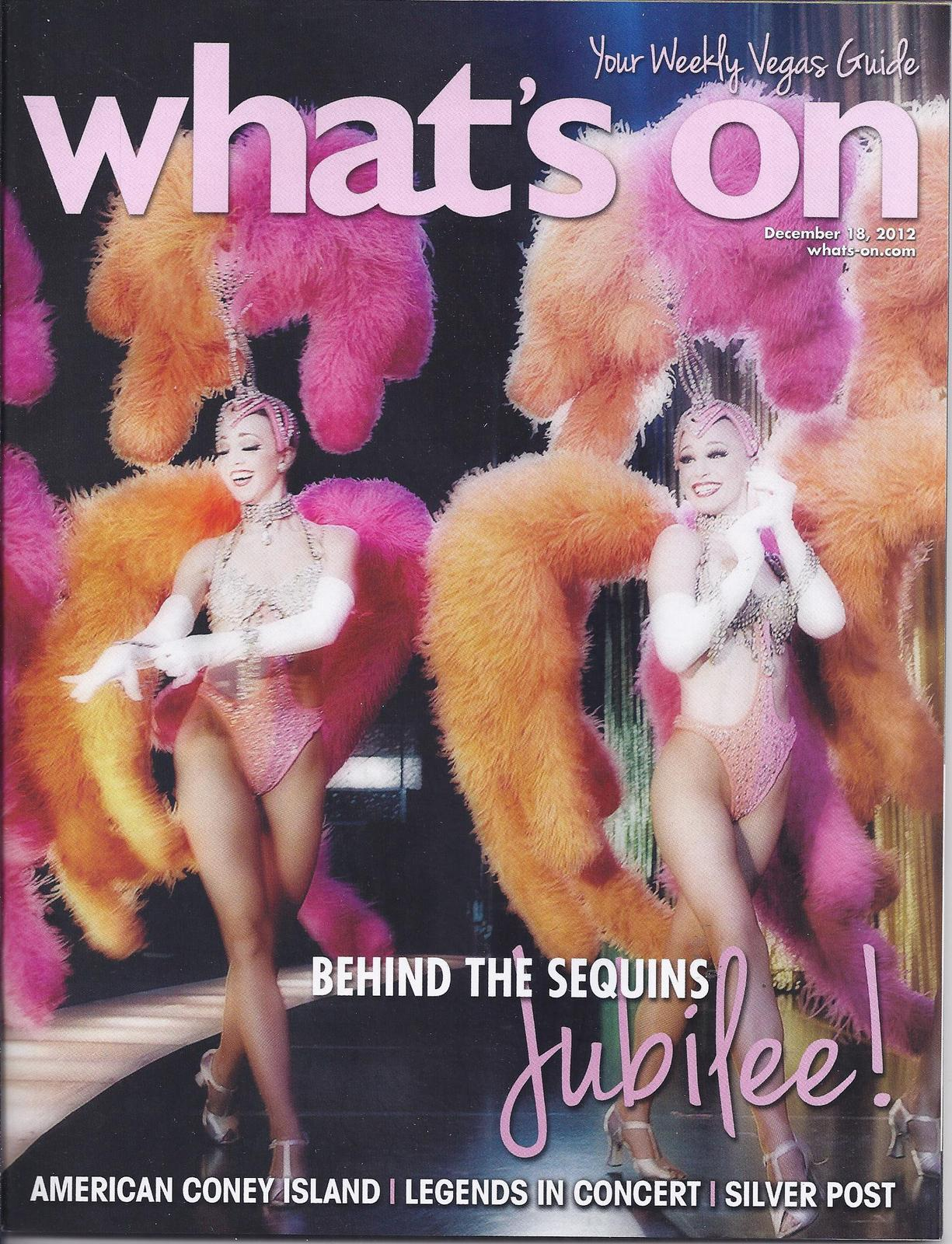 Primary image for JUBILEE Behind The Sequins @ WHATS ON Las Vegas Magazine DEC 2012
