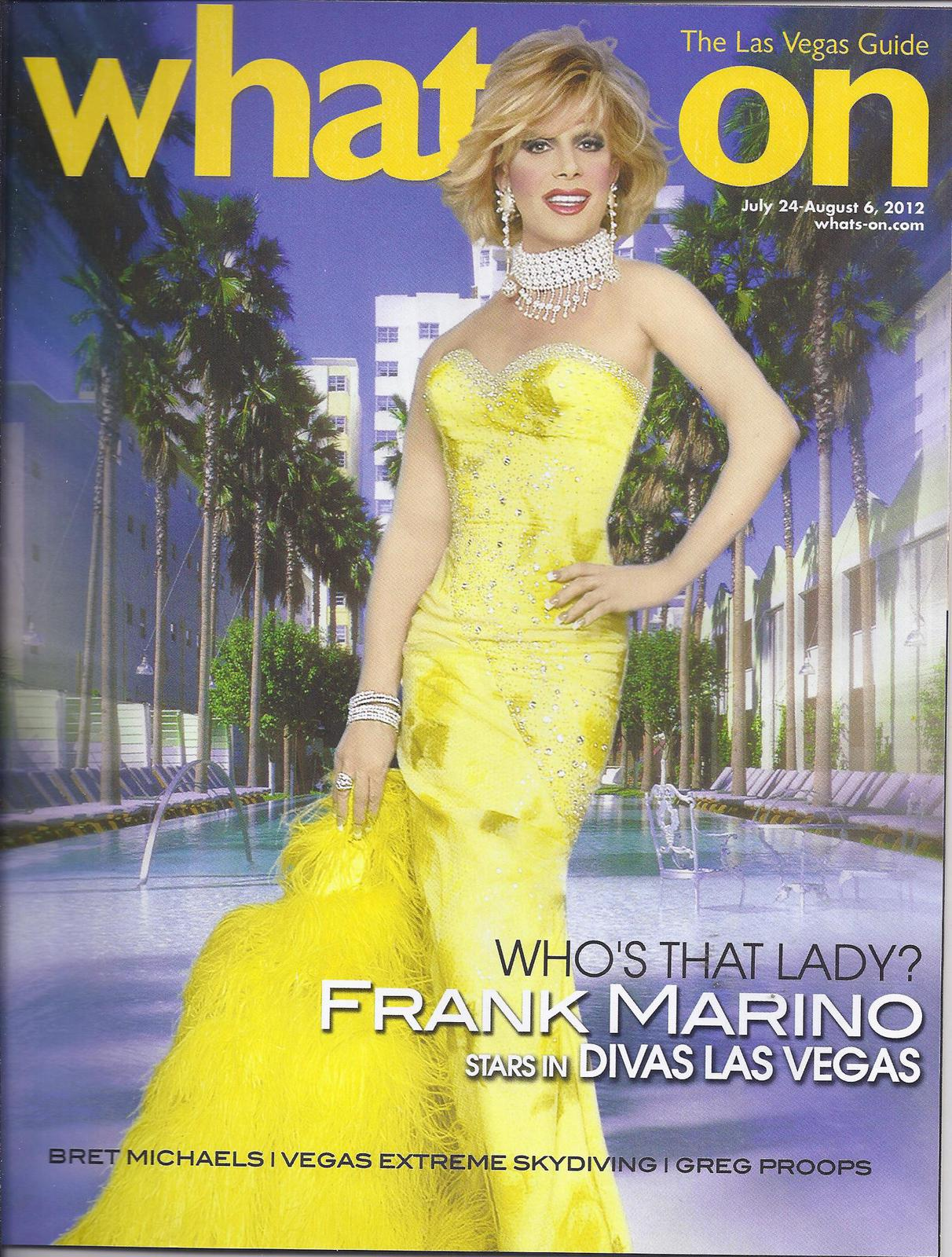 Primary image for FRANK MARINO / BRET MICHAELS / GREG PROOPS  on What's On Vegas Magazine 2012
