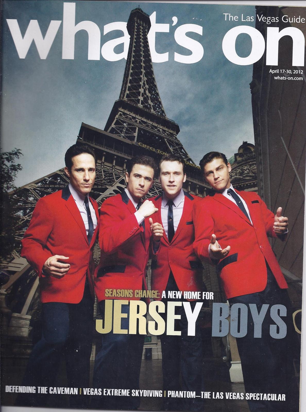 Primary image for JERSEY BOYS  @ WHATS ON Las Vegas Magazine APR 2012