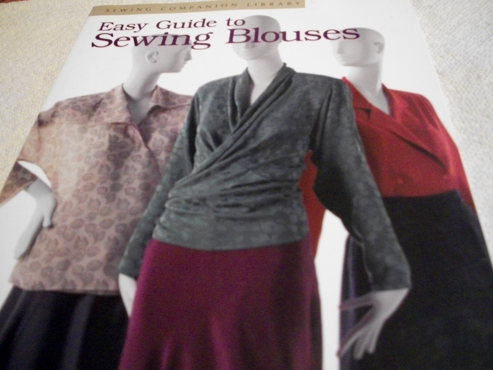 Primary image for Easy Guide To Sewing Blouses