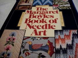 The Margaret Boyles Book of Needle Art - $8.00