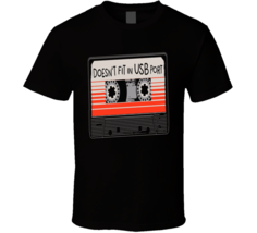 Doesn't Fit in USB Port Casette T Shirt - $18.99