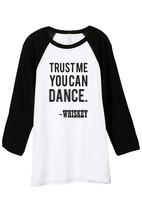 Thread Tank Trust Me You Can Dance Whiskey Unisex 3/4 Sleeves Baseball R... - $24.99+