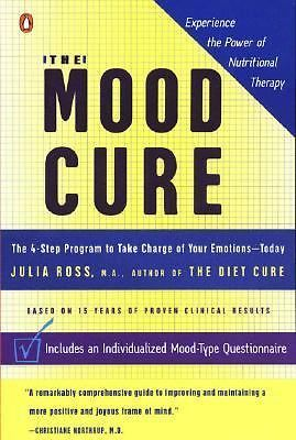 Primary image for THE MOOD CURE 4-Step Program to Take Charge of Your Emotions- Today Julia Ross