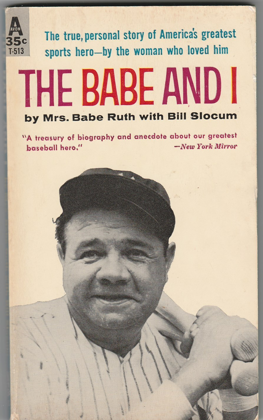 Primary image for THE BABE AND I by Mrs. Babe Ruth 1961 illustrated pb bio