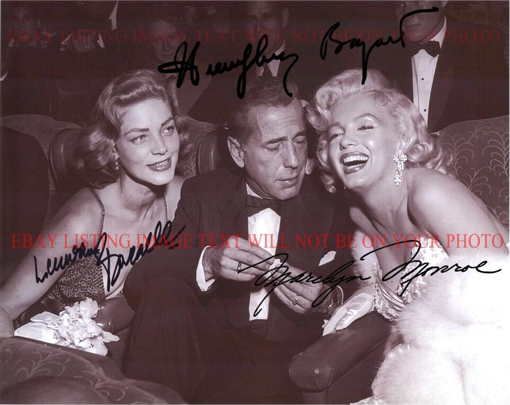 Primary image for MARILYN MONROE LAUREN BACALL AND HUMPHREY BOGART SIGNED AUTOGRAM 8x10 RP PHOTO