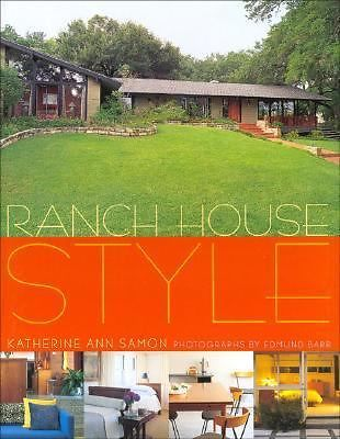 Primary image for RANCH HOUSE STYLE by Katherine Ann Samon (2003) HARDCOVER