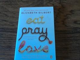 Eat, Pray, Love By Elizabeth Gilbert (2006 Paperback) - $4.00