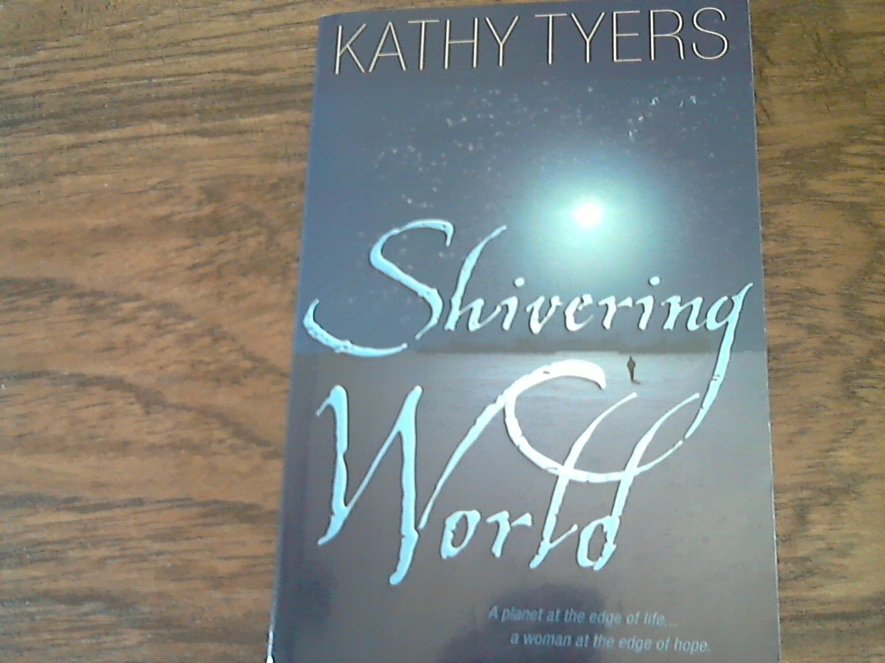 Primary image for Shivering World By Kathy Tyers (2004 Paperback)