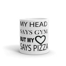 My Head Says Gym But My Heart Says Pizza Famous Funny Gym Quotes Sayings... - $14.85+