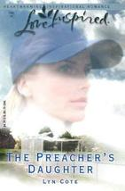The Preacher's Daughter (Bountiful Blessings Series #3) (Love Inspired #... - $3.02