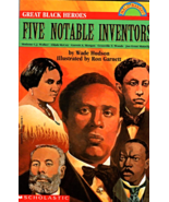 Great Black Heroes - Five Notable Inventors  By Wade Hudson - AA History - $9.00
