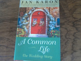 A Common Life: The Wedding Story By Jan Karon (2001 Hardcover) - $4.00