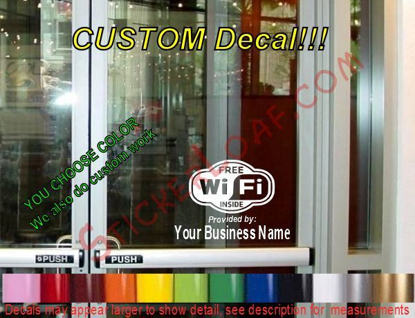 Primary image for CUSTOM WINDOW Free WiFi  DECAL BUSINESS SHOP Storefront VINYL DOOR SIGN COMPANY