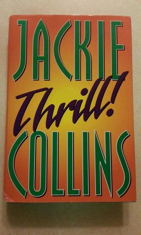 Primary image for Jackie Collins Thrill hard cover book