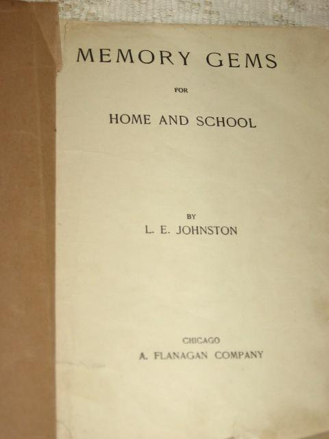 Memory Gems for Home and School - Geo A. Flanagan Co, Chicago 1900