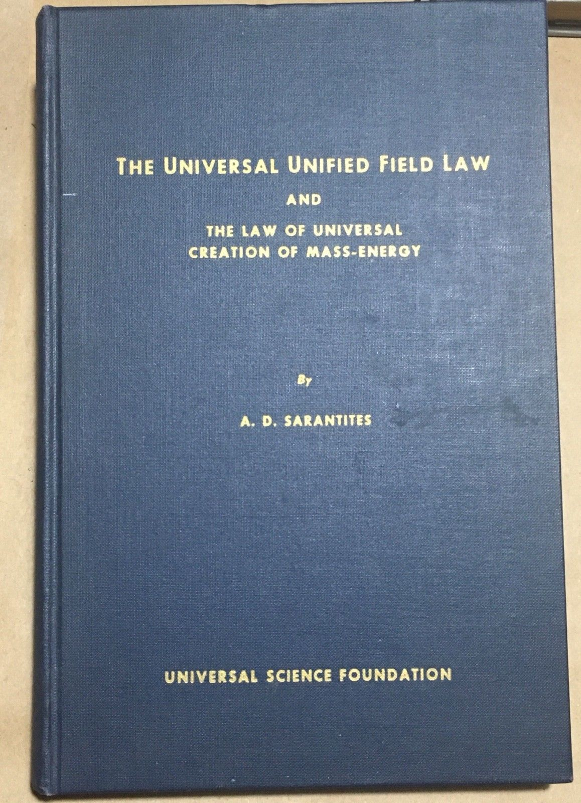 The Universal Field Law -  S. D. Sarantites