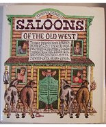 Saloons of the Old West Erdoes, Richard - $31.84