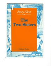 "Story Chest ""The Two Sisters""- Folk Tale From South Africia - $4.95"