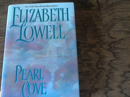 Pearl Cove By Elizabeth Lowell (1999 Hardcover) - $5.00