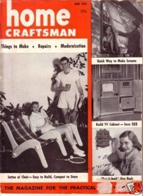 HOME CRAFTSMAN *** 1952 Jun Vintage Magazine