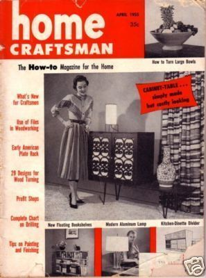 HOME CRAFTSMAN *** 1955 Apr Vintage Magazine