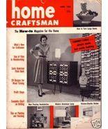 HOME CRAFTSMAN *** 1955 Apr Vintage Magazine - $5.00