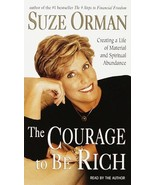 The Courage to Be Rich: The Financial and Emotional Pathways to Material... - $16.99