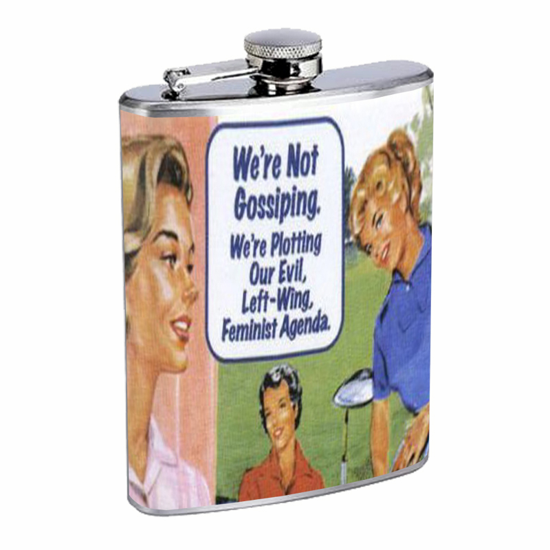 Primary image for Not Gossiping, Plotting Evil Feminist Agenda Flask 8oz Stainless Steel D-516