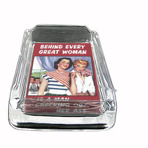 Behind Every Good Woman Sexy Glass Square Ashtray 379 - $13.48
