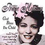 Billie Holiday (God Bless the Child)