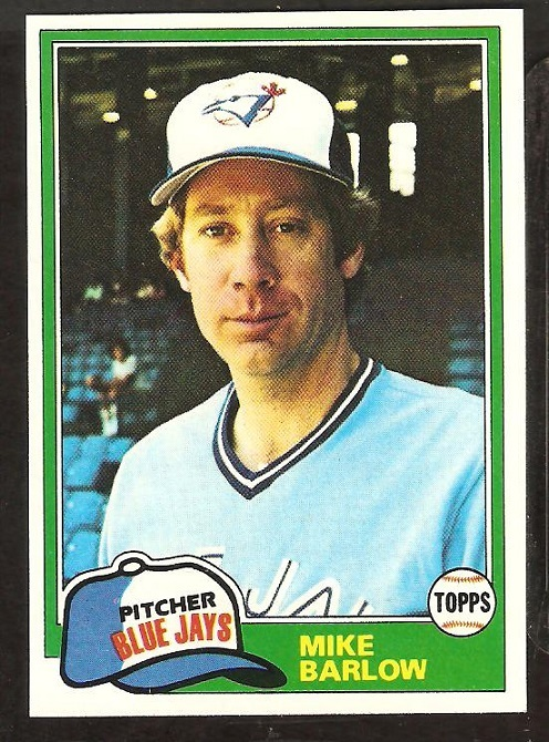 Primary image for 1981 Topps # 77 Toronto Blue Jays Mike Barlow nr mt