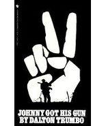Johnny Got His Gun - $6.95