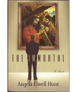 The Immortal by Angela Elwell Hunt - $5.00