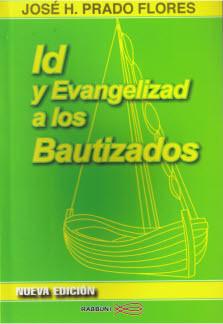 Id Y Evangelizar A Los Bautizados Pdf