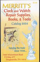 MERRITT'S Clock and Watch Reapir Supplies Catalog 2004 - $10.95