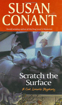 Scratch The Surface - Susan Conant - Hardcover 1st Edition 2005 New @ZB - $12.95