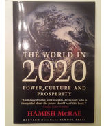 The World in 2020: Power, Culture and Prosperity Hamish McRae Paperback ... - $7.99