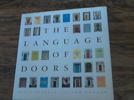 The Language of Doors By Paulo Vicente & Tom Connor (2005 Hardcover) - $3.00