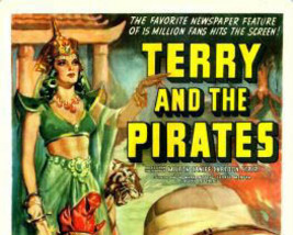 TERRY AND THE PIRATES, 15 CHAPTER SERIAL, 1940 - $19.99