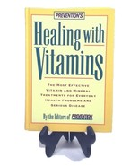 (I20B3) Healing with Vitamins Treatments for Health Problems & Serious ... - $24.99