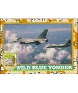 1991 Topps Desert Storm WILD BLUE YONDER #30 - $0.49
