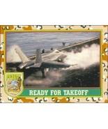 1991 Topps Desert Storm READY FOR TAKEOFF #26 - $0.49