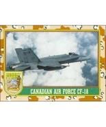 1991 Topps Desert Storm CANADIAN AIR FORCE CF-18 #17 - $0.49