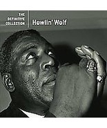 Howlin  Wolf  (The Definitive Collection)  - $3.98