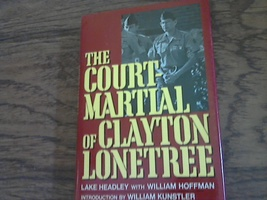 The Court Martial of Clayton Lonetree By Lake Headley (1989 Hardcover) - $4.00
