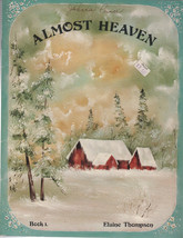 Almost Heaven Book I by Elaine Thompson - $2.99