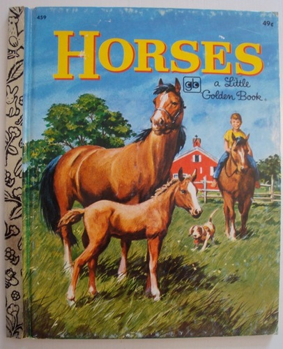 HORSES Little Golden Book 459 1972